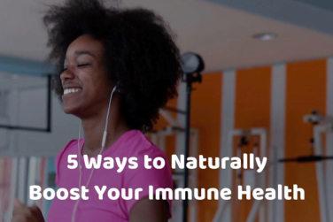 Strengthen Your Immune Health!